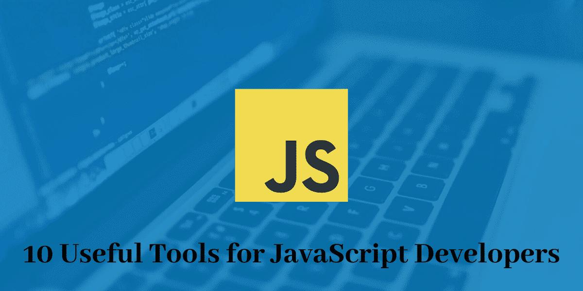 Tools for Java script developers