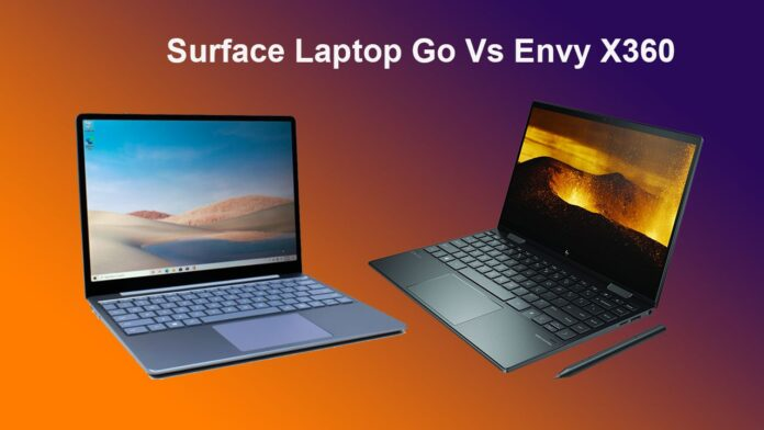 Surface Laptop Go Vs Envy X360